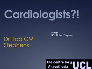 Cardiologists?!