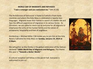 """WORLD DAY OF MIGRANTS AND REFUGEES """"I was a stranger and you welcomed me.""""  (Mt 25:35)"""