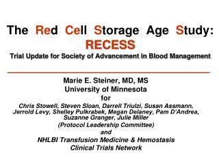 Marie E. Steiner, MD, MS University of Minnesota   for