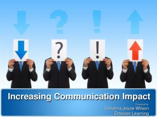 Increasing Communication Impact