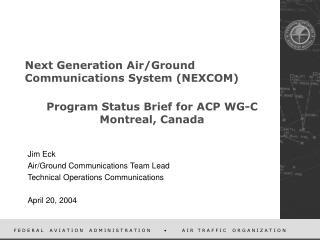 Next Generation Air/Ground Communications System (NEXCOM)