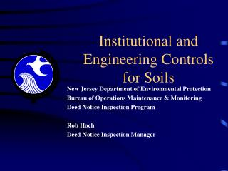 Institutional and Engineering Controls  for Soils