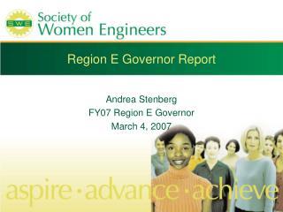 Region E Governor Report