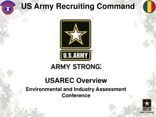 USAREC Overview Environmental and Industry Assessment Conference