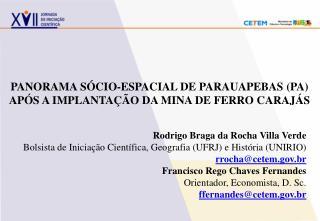 PANORAMA S�CIO-ESPACIAL DE PARAUAPEBAS (PA) AP�S A IMPLANTA��O DA MINA DE FERRO CARAJ�S