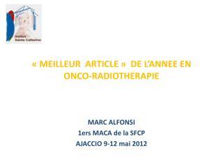 «MEILLEUR  ARTICLE»  DE L'ANNEE EN ONCO-RADIOTHERAPIE
