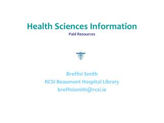 Health Sciences Information  Paid Resources