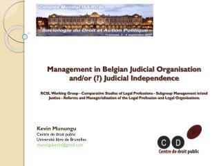 Kevin Munungu  Centre de droit public Université libre de Bruxelles munungukevin@gmail