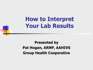 How to Interpret  Your Lab Results