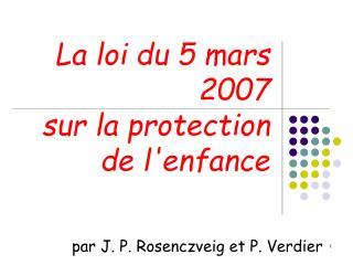 La loi du 5 mars 2007  sur la protection de l'enfance