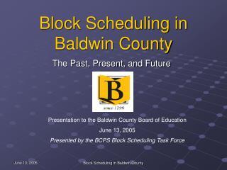 Block Scheduling in Baldwin County