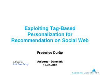 Advised by Prof. Peter Dolog