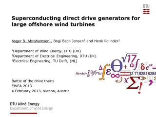 Superconducting direct drive generators for large offshore wind turbines