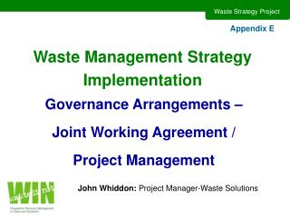 Waste Management Strategy Implementation