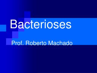 Bacterioses