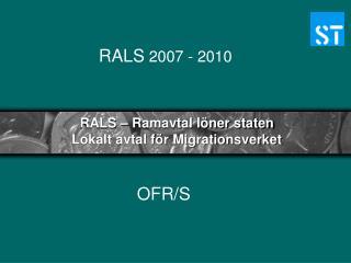 RALS – Ramavtal löner staten  Lokalt avtal för Migrationsverket