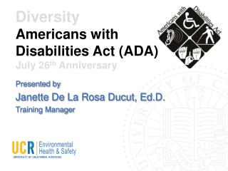 Diversity Americans with Disabilities Act (ADA) July 26 th  Anniversary