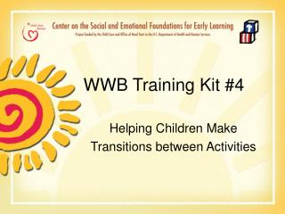 WWB Training Kit 4