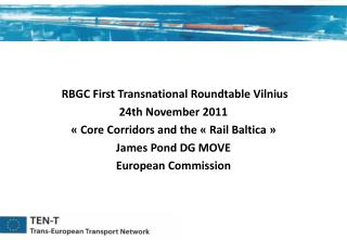 RBGC First Transnational Roundtable Vilnius   24th November 2011