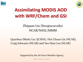 Assimilating MODIS AOD  with WRF/Chem and GSI