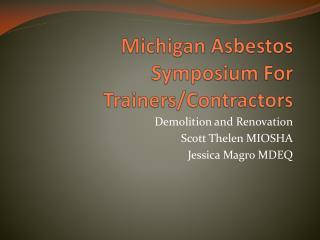 Michigan Asbestos Symposium For Trainers/Contractors