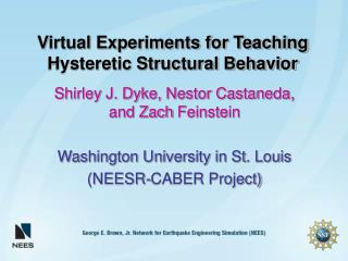 Virtual Experiments for Teaching Hysteretic Structural Behavior