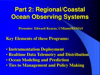 Part 2: Regional/Coastal Ocean Observing Systems