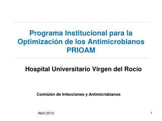 Programa Institucional para la Optimización de los Antimicrobianos PRIOAM