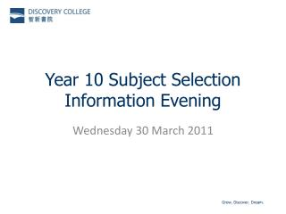 Year 10 Subject Selection Information Evening