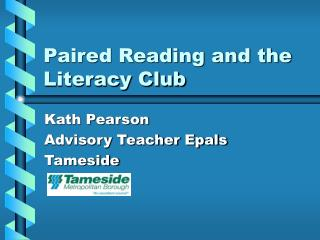Paired Reading and the Literacy Club
