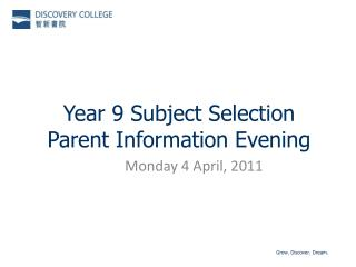 Year 9 Subject Selection Parent Information Evening