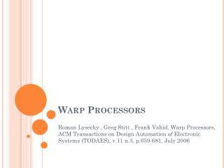 Warp Processors