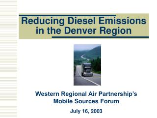 Reducing Diesel Emissions in the Denver Region