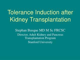 Tolerance Induction after Kidney Transplantation