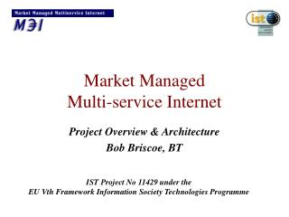 Market Managed  Multi-service Internet