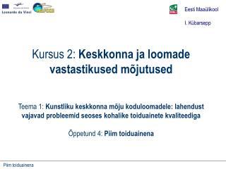 Eesti Maa�likool I. K�barsepp