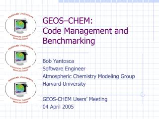 GEOS–CHEM: Code Management and Benchmarking