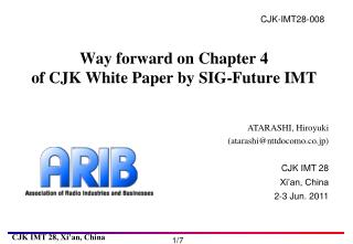 Way forward on Chapter 4 of CJK White Paper by SIG-Future IMT