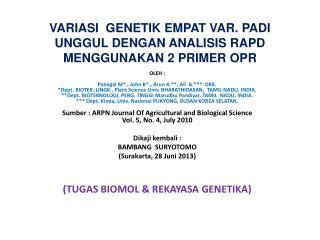 VARIASI  GENETIK EMPAT VAR. PADI UNGGUL DENGAN ANALISIS RAPD MENGGUNAKAN 2 PRIMER OPR