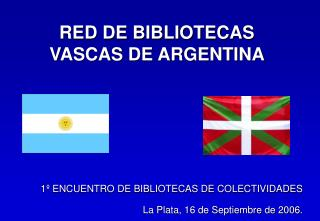 RED DE BIBLIOTECAS VASCAS DE ARGENTINA