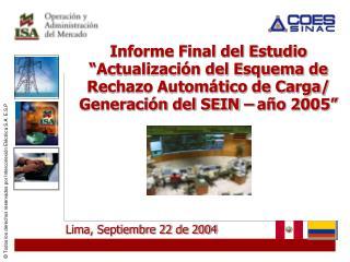 Lima, Septiembre 22 de 2004