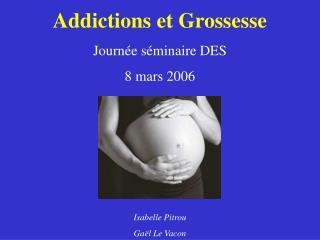 Addictions et Grossesse