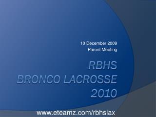 RBHS BRONCO LACROSSE 2010