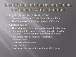 Identifying and Retrieving Online Documents with a Citation