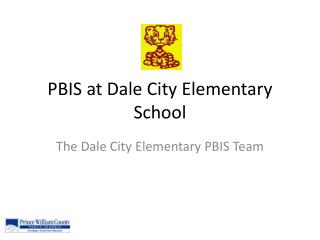 PBIS at Dale City Elementary School