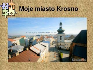 Moje miasto Krosno