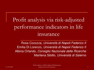 Profit analysis via risk-adjusted performance indicators in life insurance