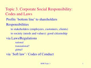 Topic 3. Corporate Social Responsibility: Codes and Laws