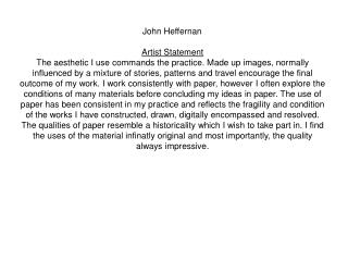 John Heffernan		 Artist Statement