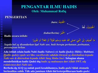 PENGANTAR ILMU HADIS Oleh : Muhammad  Rofiq